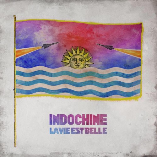 indochine-lavieestbelle.jpeg